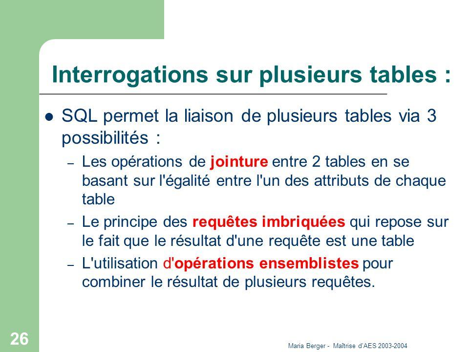 Interrogations sur plusieurs tables :
