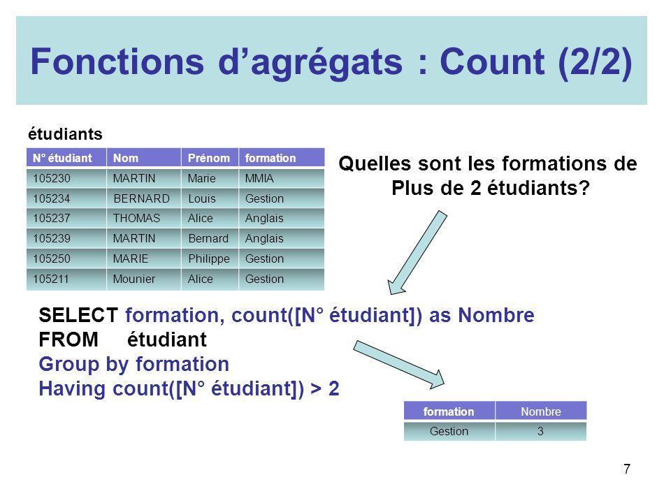 Fonctions d'agrégats : Count (2/2) Quelles sont les formations de