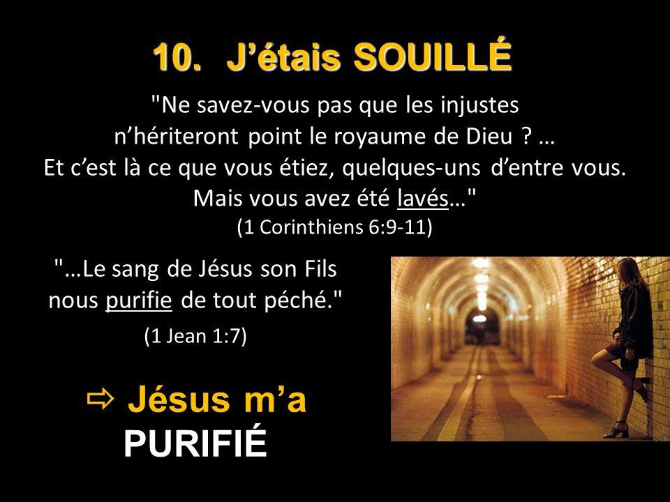…Le sang de Jésus son Fils nous purifie de tout péché. (1 Jean 1:7)
