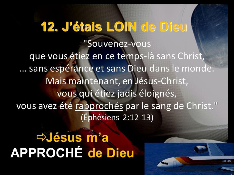 Jésus m'a APPROCHÉ de Dieu