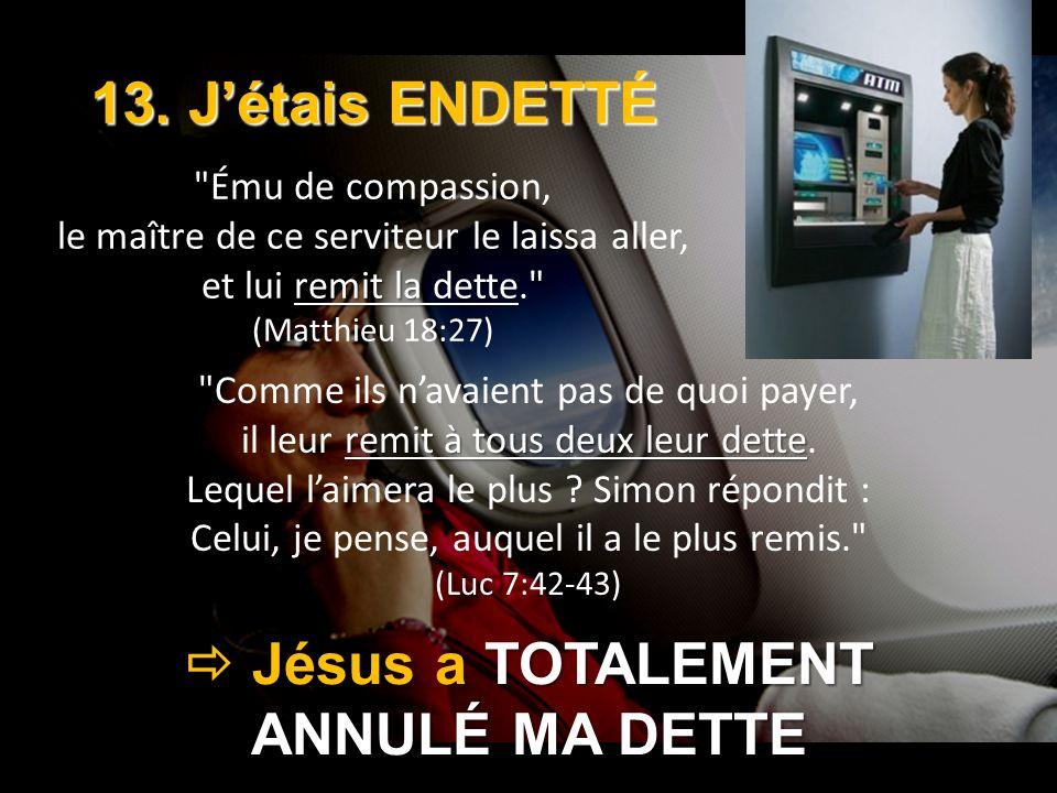  Jésus a TOTALEMENT ANNULÉ MA DETTE