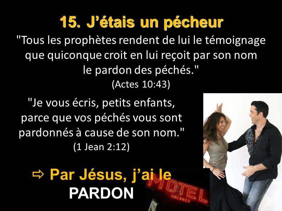  Par Jésus, j'ai le PARDON