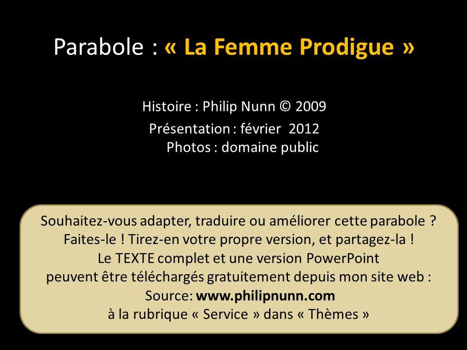 Parabole : « La Femme Prodigue »