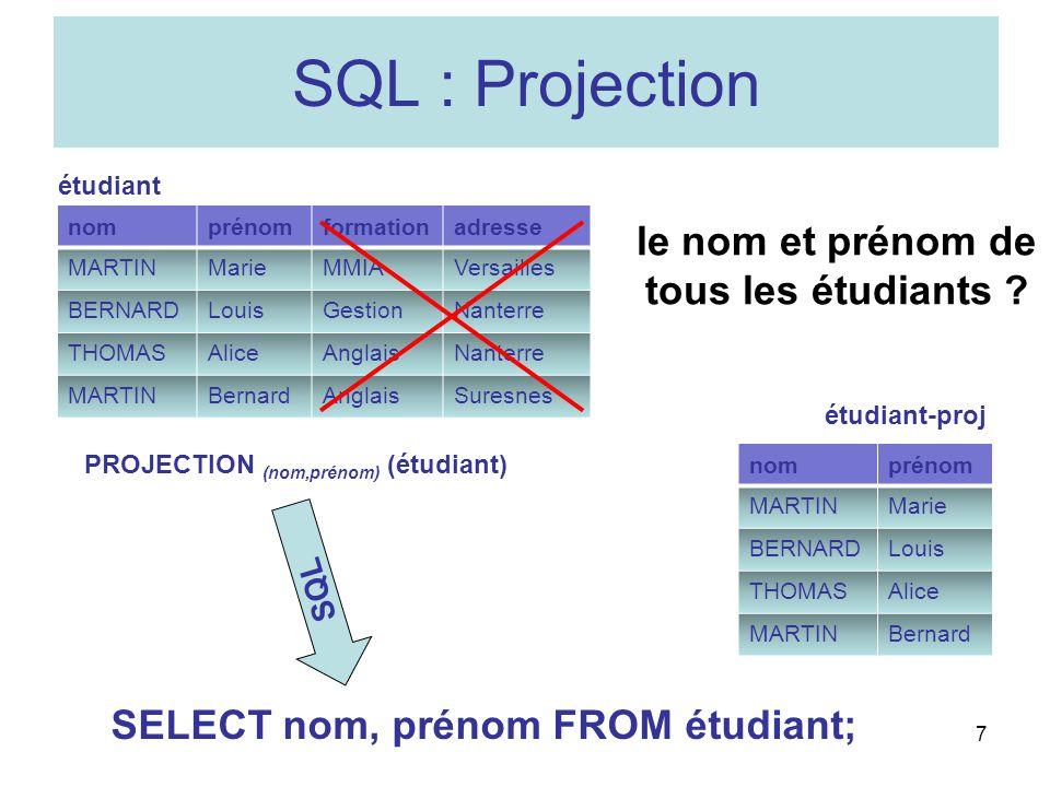 SQL : Projection le nom et prénom de tous les étudiants