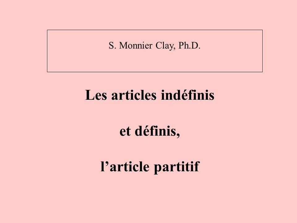 Les articles indéfinis et définis, l'article partitif