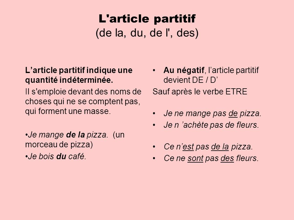 L article partitif (de la, du, de l , des)
