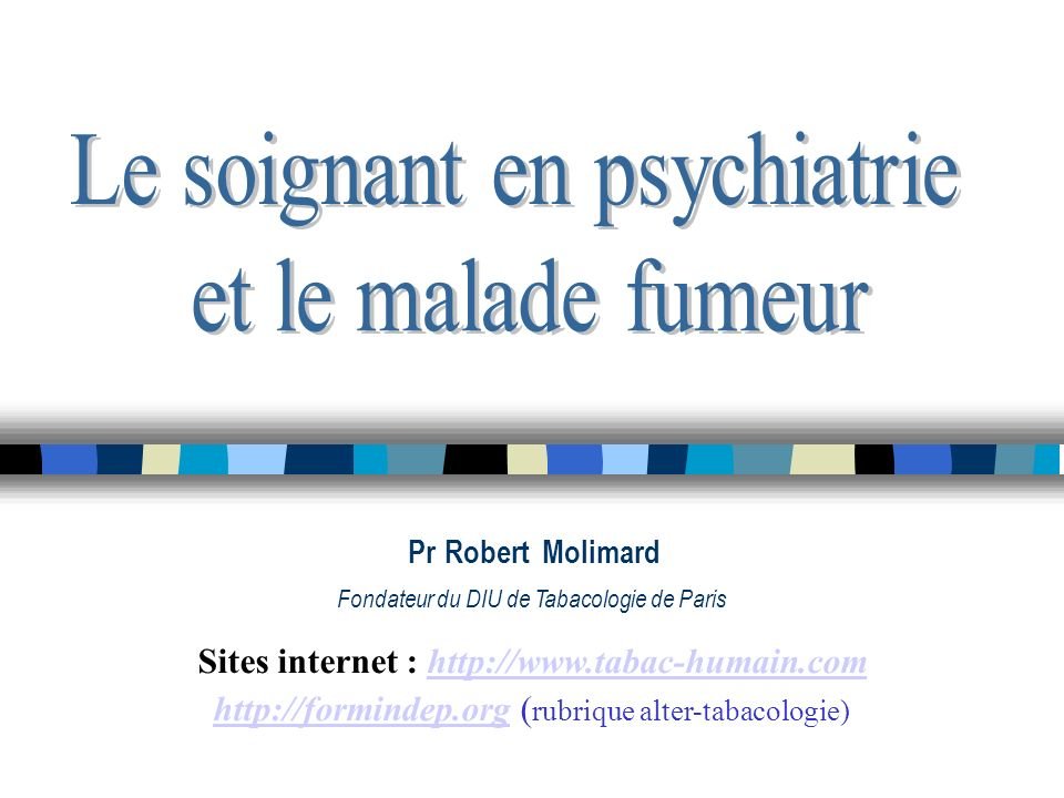Sites internet : http://www.tabac-humain.com