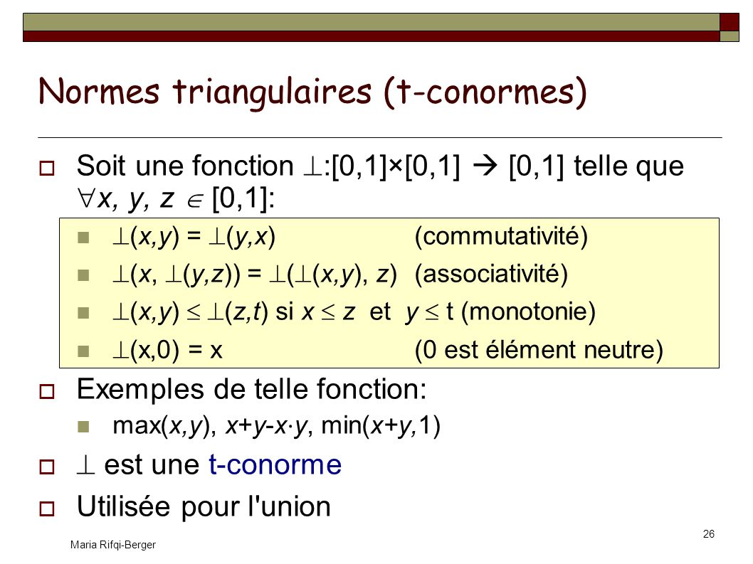 Normes triangulaires (t-conormes)