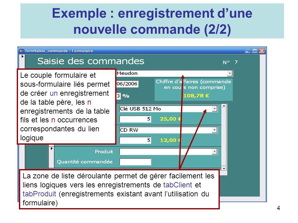 Exemple : enregistrement d'une nouvelle commande (2/2)