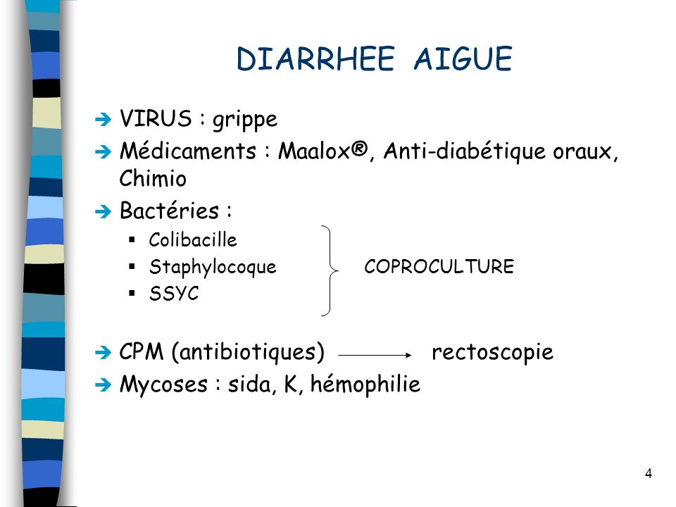 DIARRHEE AIGUE VIRUS : grippe