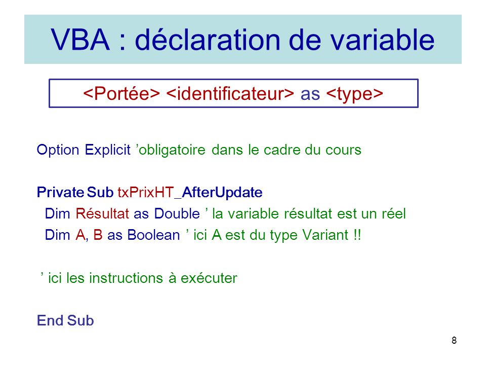 VBA : déclaration de variable