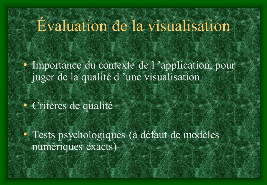Évaluation de la visualisation