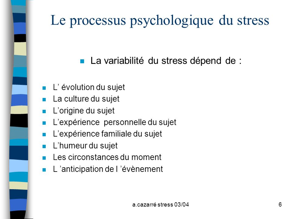 Le processus psychologique du stress