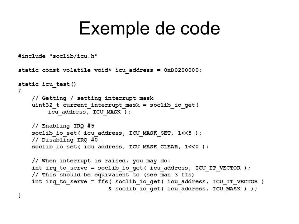 Exemple de code #include soclib/icu.h