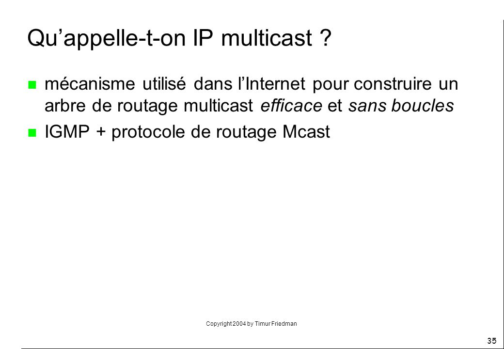 Qu'appelle-t-on IP multicast