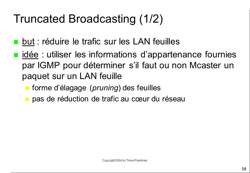 Truncated Broadcasting (1/2)