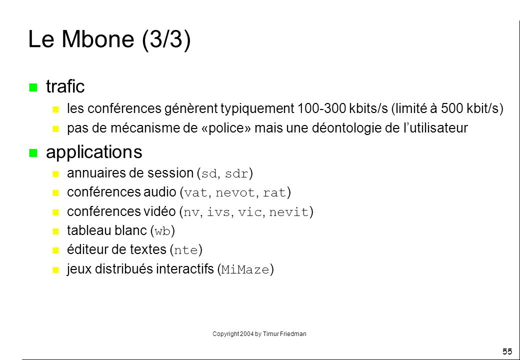 Le Mbone (3/3) trafic applications