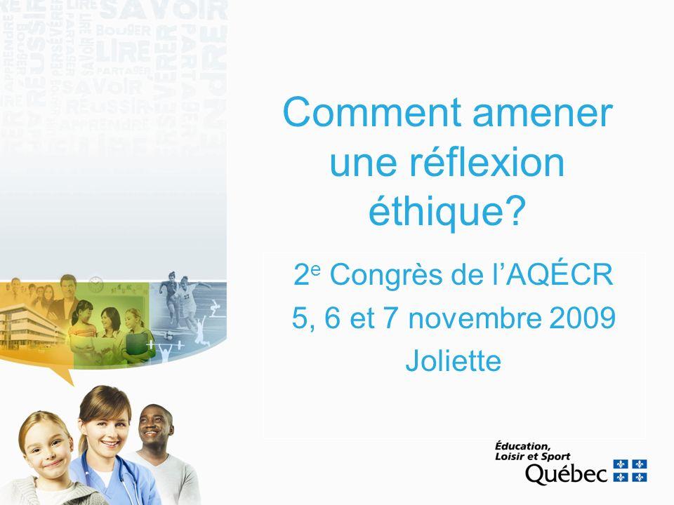 2e Congrès de l'AQÉCR 5, 6 et 7 novembre 2009 Joliette