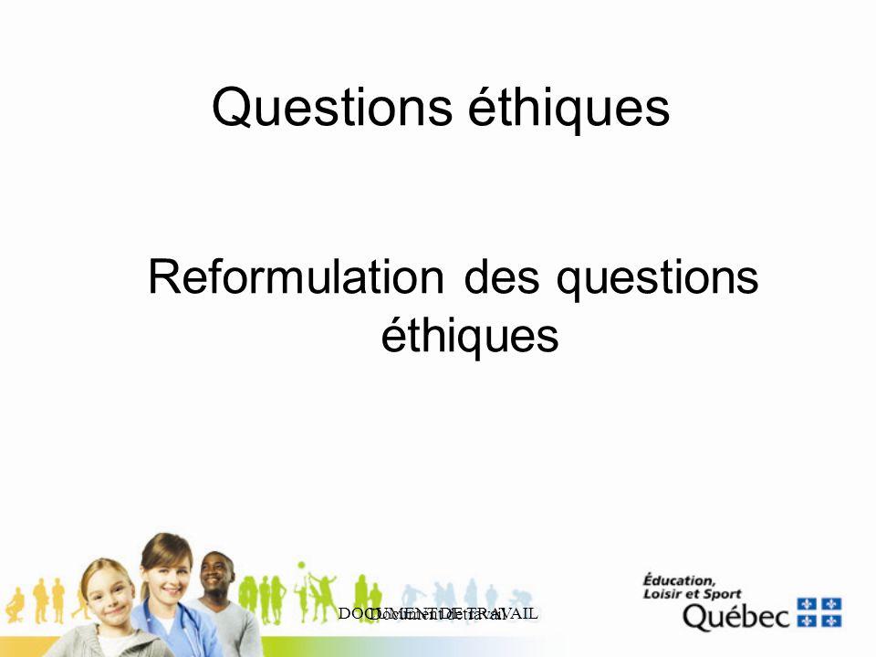 Reformulation des questions éthiques