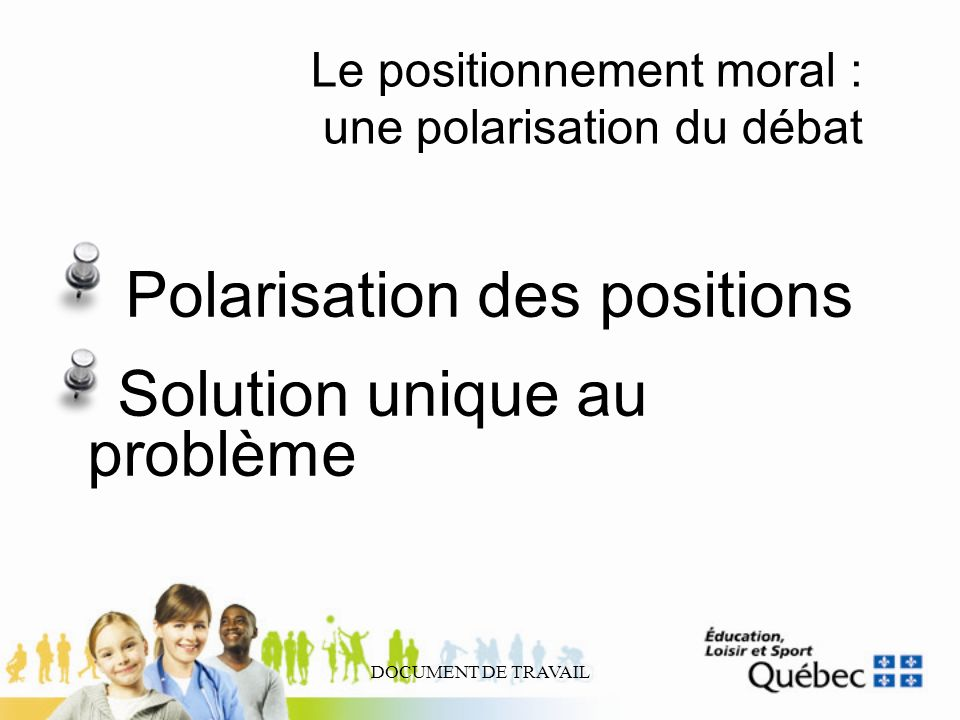 Le positionnement moral : une polarisation du débat