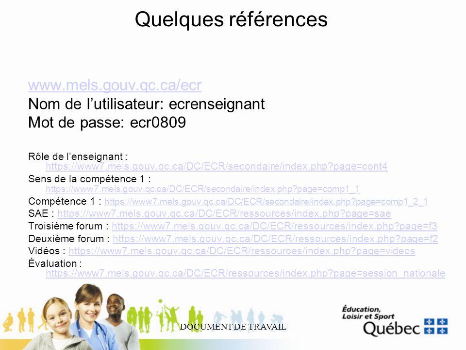 Quelques références www.mels.gouv.qc.ca/ecr