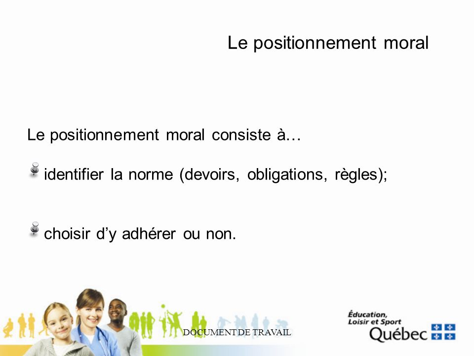 Le positionnement moral