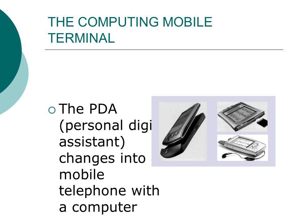 THE COMPUTING MOBILE TERMINAL