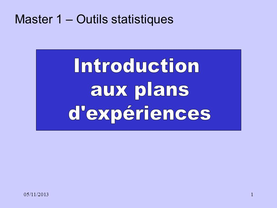 Introduction aux plans d expériences