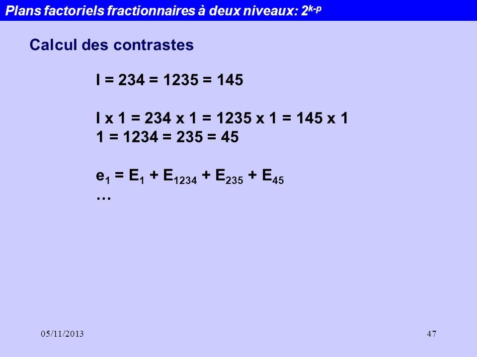 Calcul des contrastes I = 234 = 1235 = 145