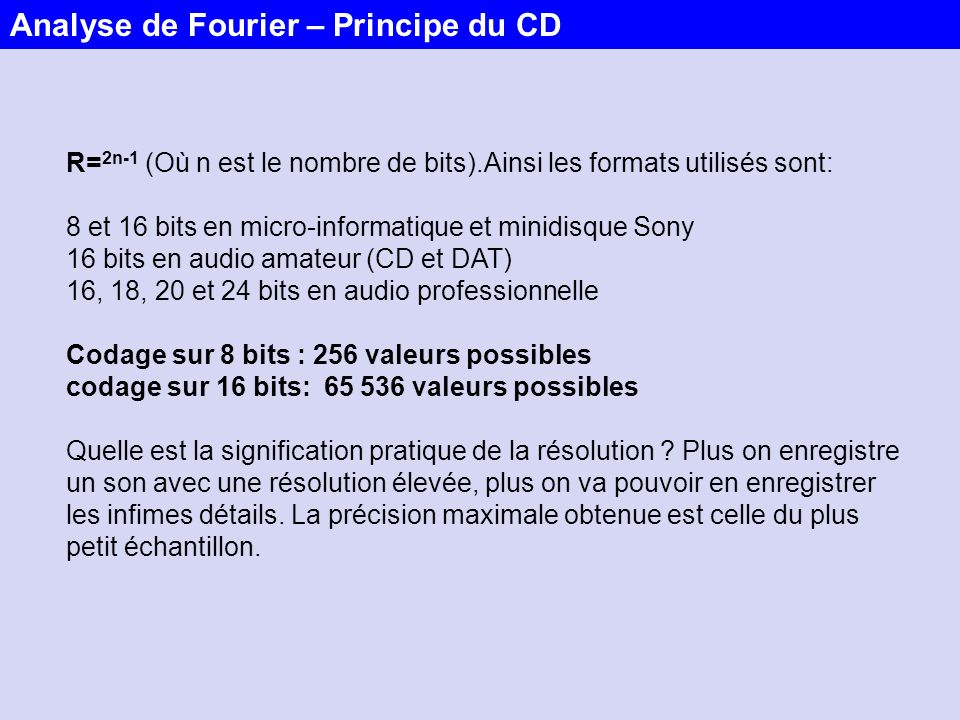 Analyse de Fourier – Principe du CD