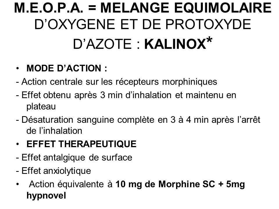 M.E.O.P.A. = MELANGE EQUIMOLAIRE D'OXYGENE ET DE PROTOXYDE D'AZOTE : KALINOX*