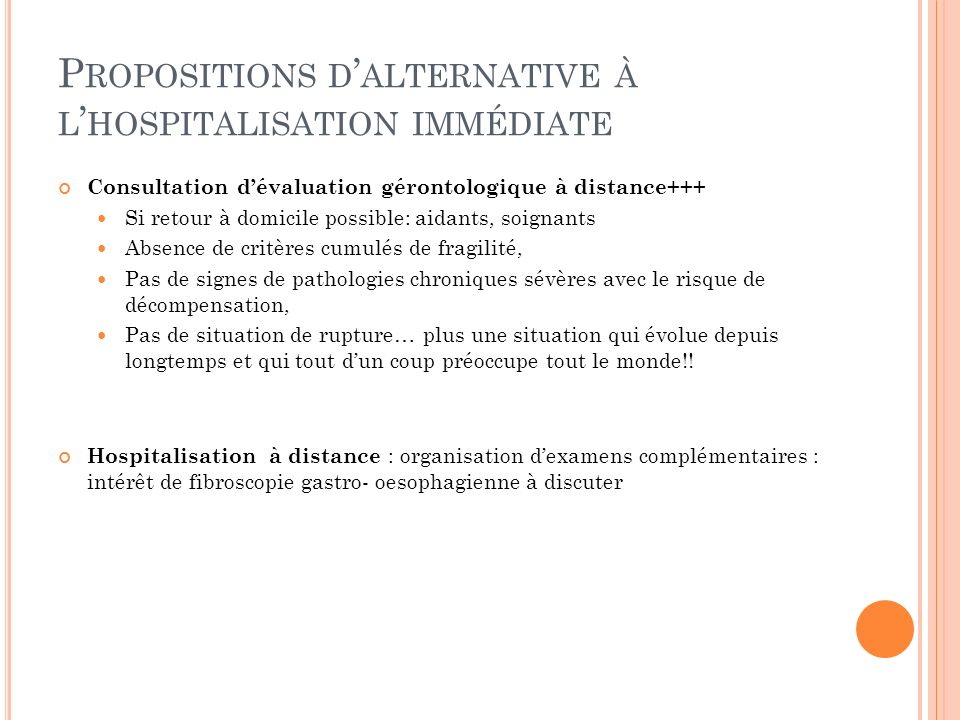 Propositions d'alternative à l'hospitalisation immédiate
