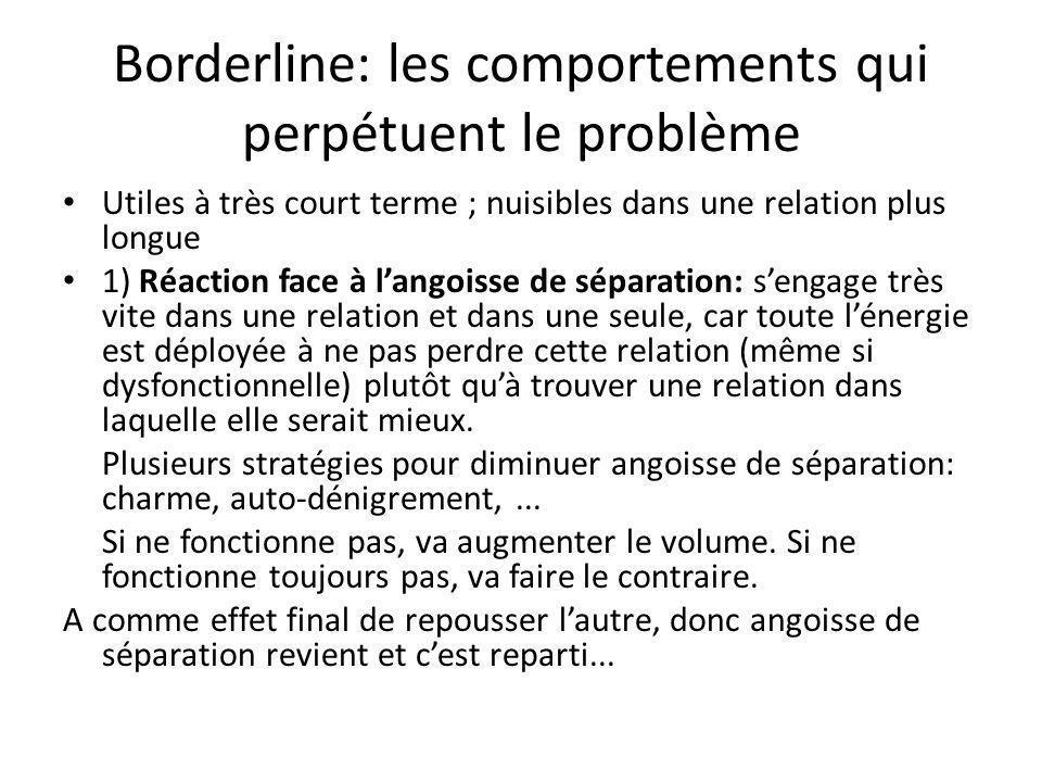 Borderline: les comportements qui perpétuent le problème