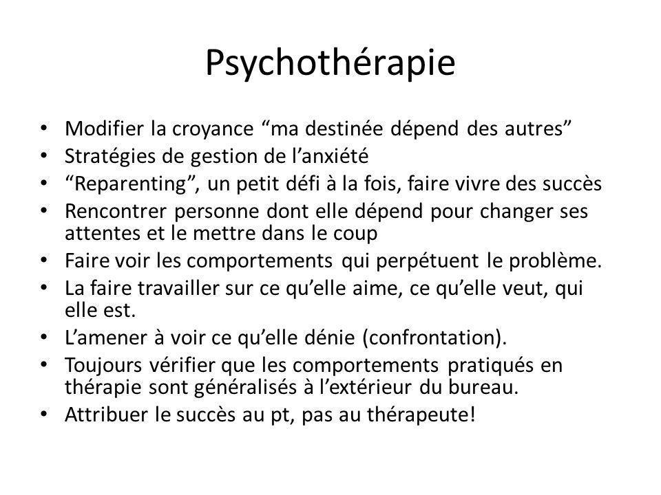 Psychothérapie Modifier la croyance ma destinée dépend des autres