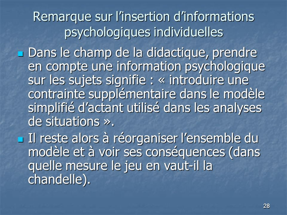 Remarque sur l'insertion d'informations psychologiques individuelles