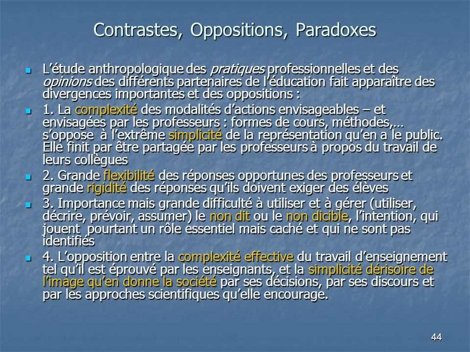 Contrastes, Oppositions, Paradoxes