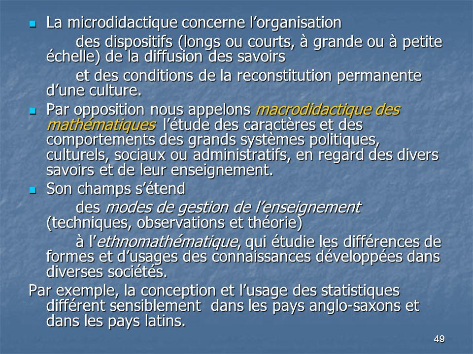 La microdidactique concerne l'organisation