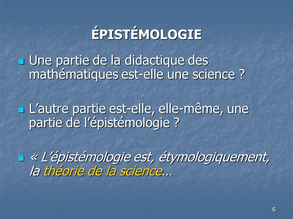 ÉPISTÉMOLOGIE Une partie de la didactique des mathématiques est-elle une science