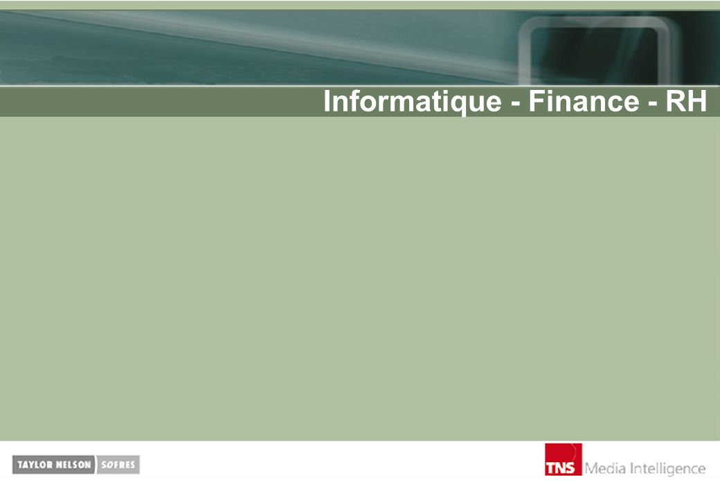 Informatique - Finance - RH