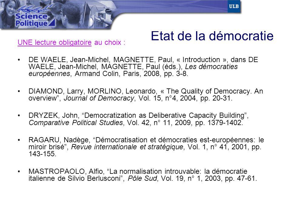 Etat de la démocratie UNE lecture obligatoire au choix :