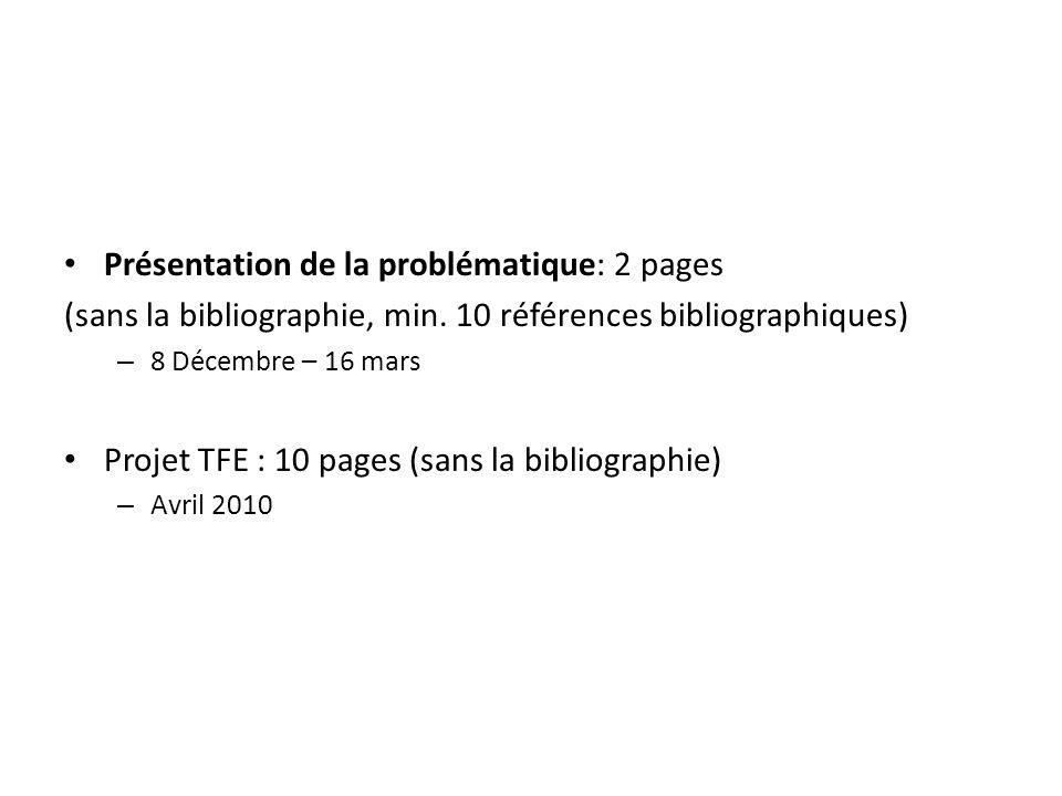 Présentation de la problématique: 2 pages