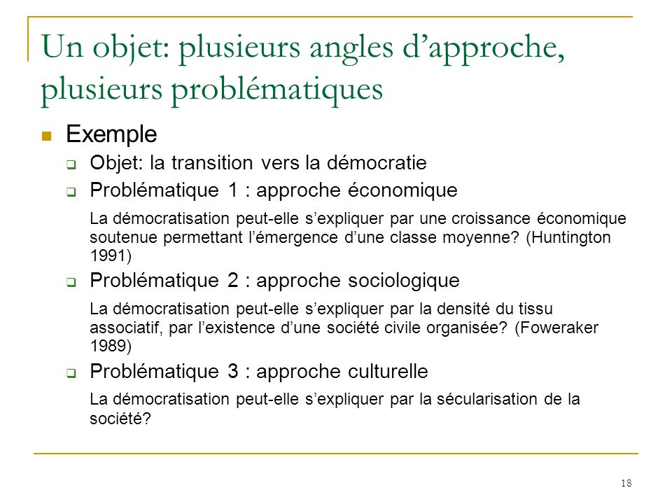 Un objet: plusieurs angles d'approche, plusieurs problématiques