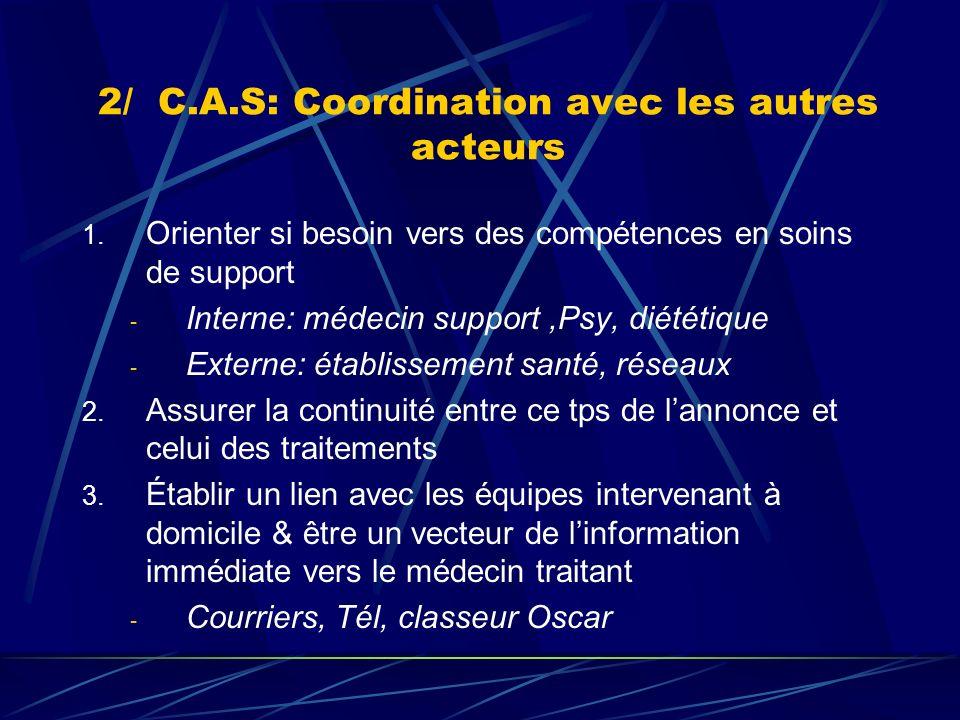 2/ C.A.S: Coordination avec les autres acteurs