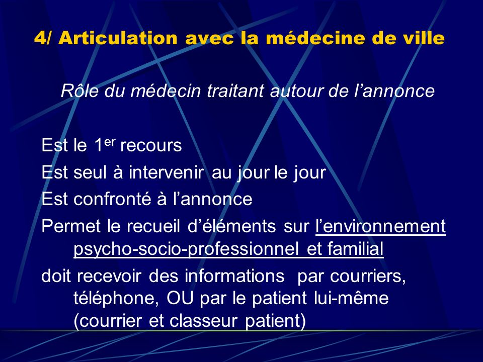 4/ Articulation avec la médecine de ville