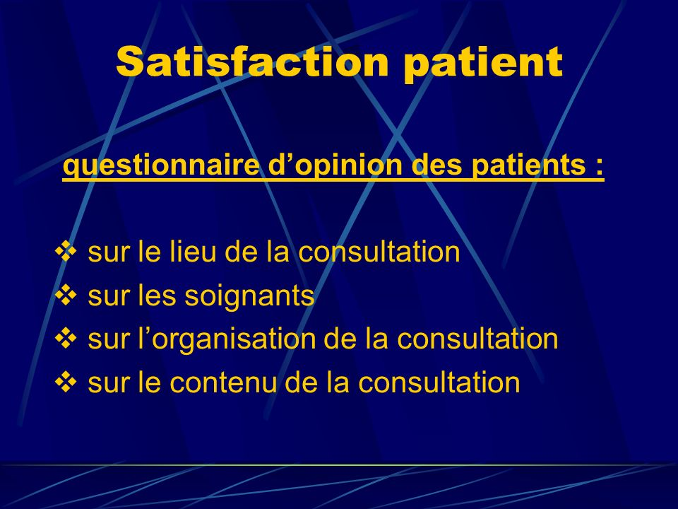 questionnaire d'opinion des patients :