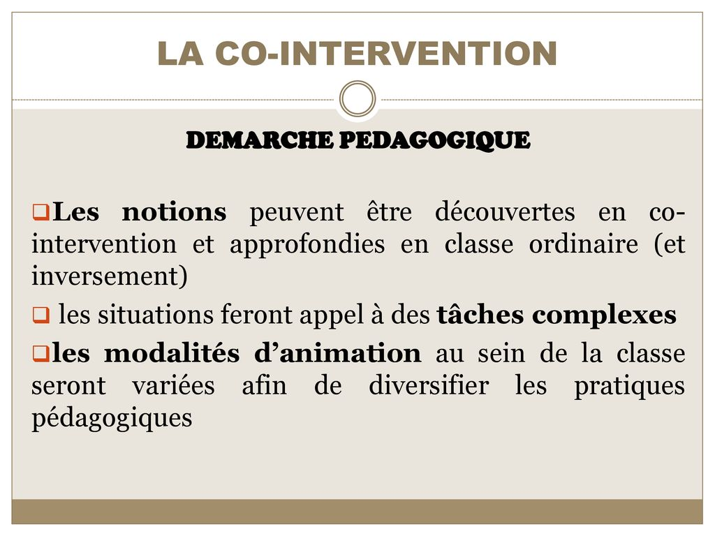 LA CO-INTERVENTION DEMARCHE PEDAGOGIQUE.