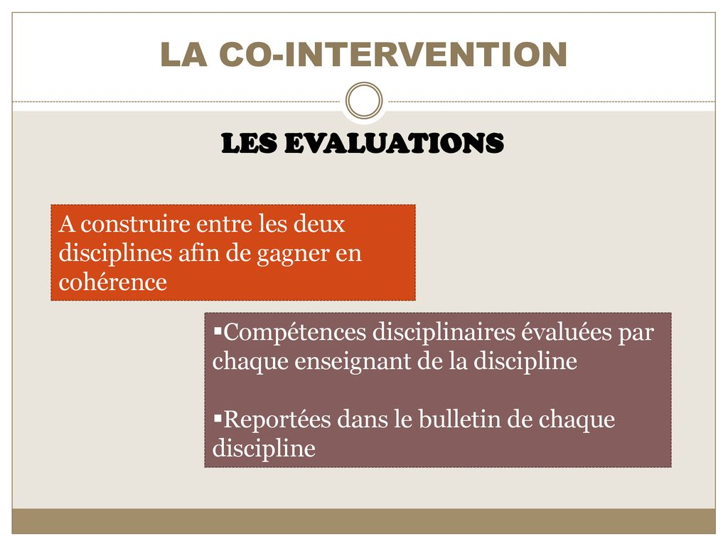 LA CO-INTERVENTION LES EVALUATIONS