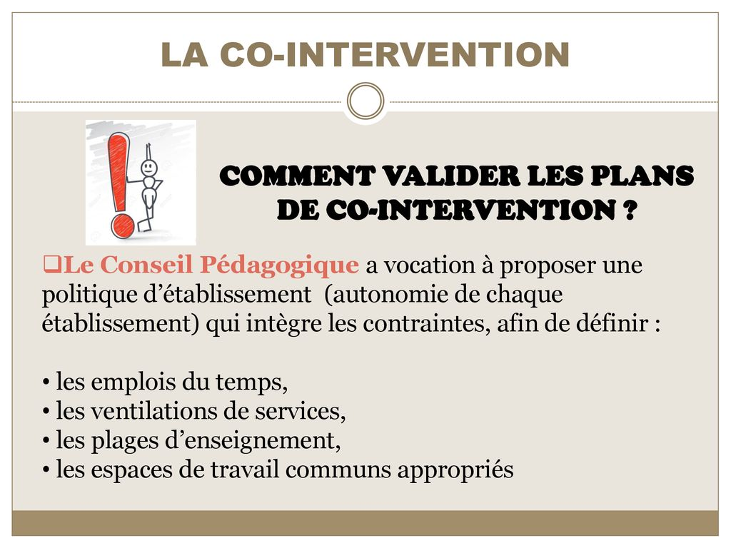 COMMENT VALIDER LES PLANS DE CO-INTERVENTION