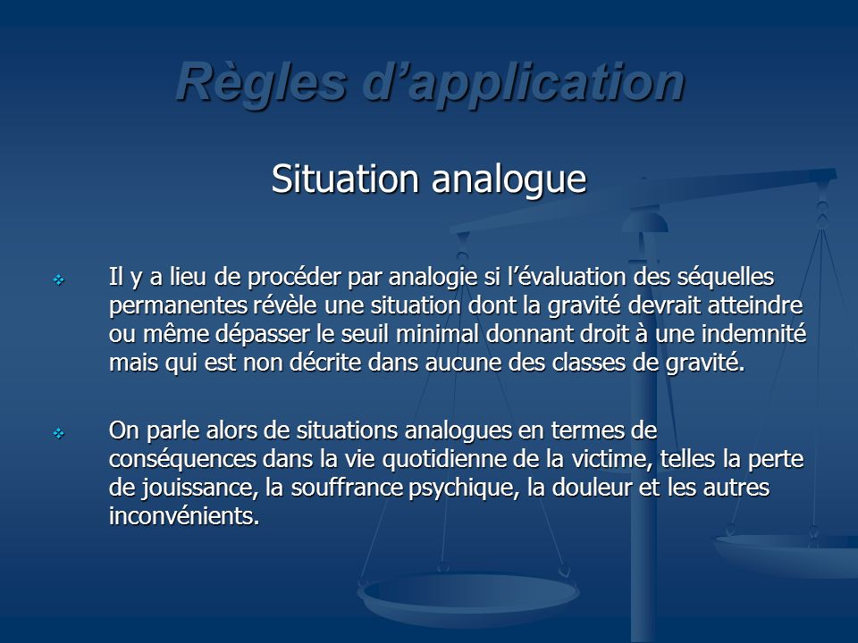Règles d'application Situation analogue