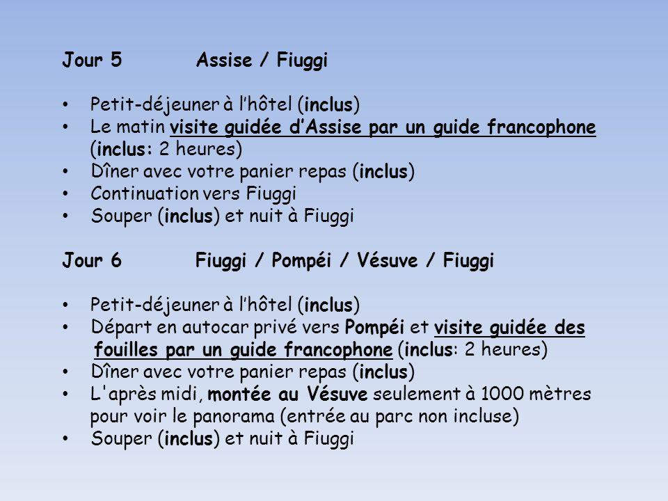 Jour 5 Assise / Fiuggi Petit-déjeuner à l'hôtel (inclus) Le matin visite guidée d'Assise par un guide francophone.